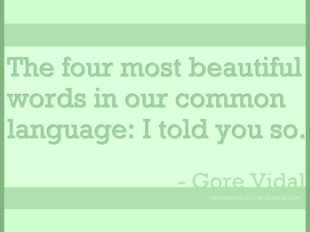 The four most beautiful words in our common language