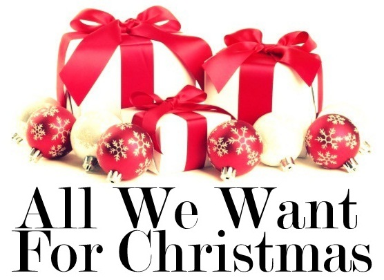All We Want For Christmas
